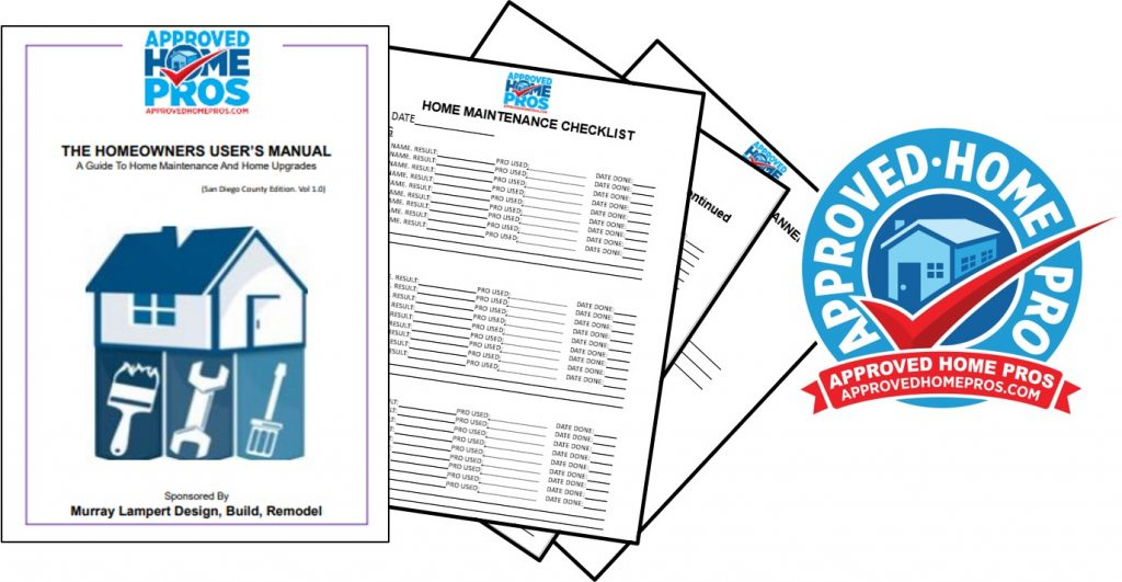 Homeowner Users Guide. A downloadable free guide to home maintenance. Featuring expert information from the Approved Home Pros network in San Diego.